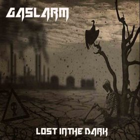 Gaslarm — Lost In The Dark (2018)