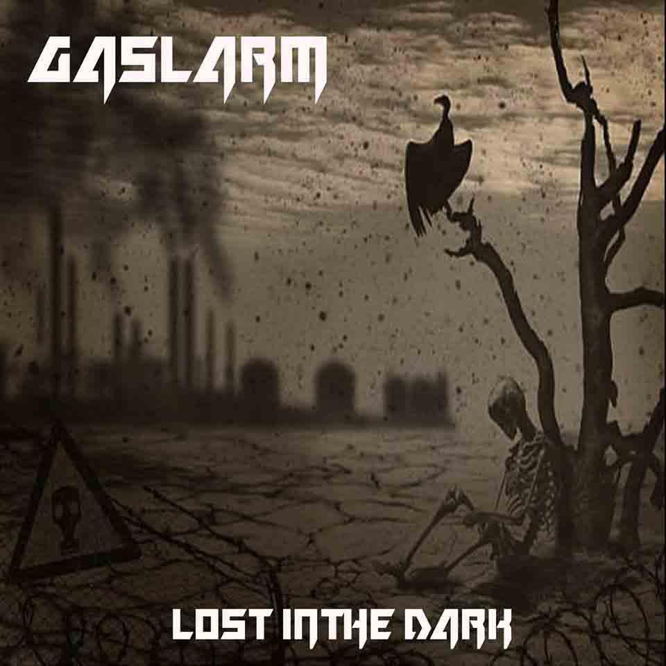Gaslarm — Lost In The Dark (2018)