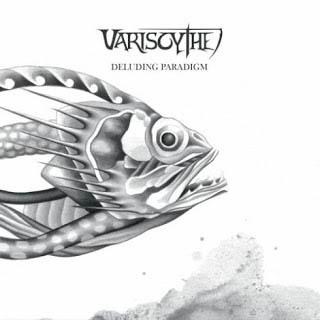 Variscythe — Deluding Paradigm (2015)